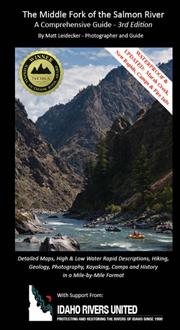 Middle Fork of the Salmon River - A Comprhensivi Guide (3rd edition)